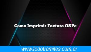 Como Imprimir Factura OSPe